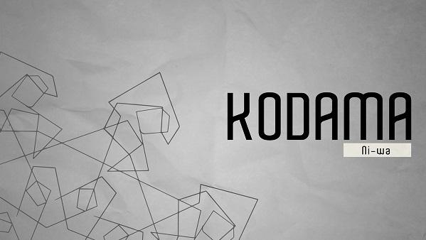 KODAMA (NI-WA)