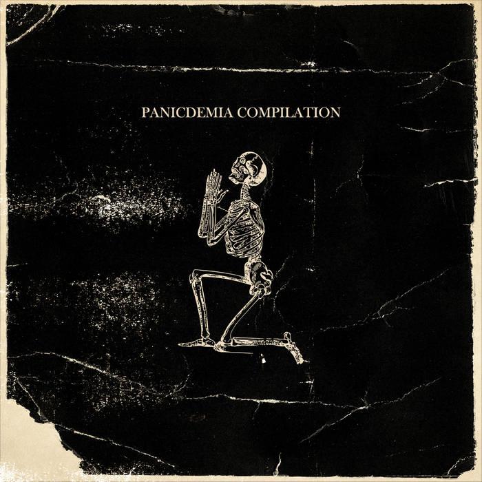 PANICDEMIA Compilation